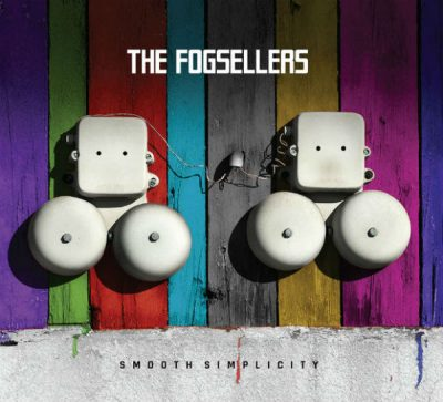 The Fogsellers 'Smooth Simplicity'