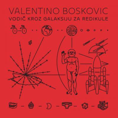 Vodič kroz galaksiju za redikule: Valentino Bošković obilježava 5 godina nepostojanja