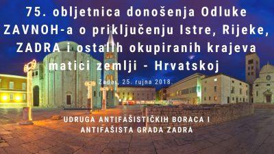 Zadar: Počast osloboditeljima u svim ratovima i spomen na povratak Istre, Rijeke, Zadra i otoka matici Hrvatskoj