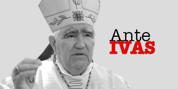 """Mons. Ante Ivas i njegovo """"životno djelo"""": Crkveni pragmatik u vječitoj potrazi """"sluga Zloga iz Naroda svoga"""""""