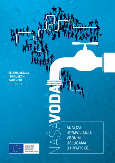 Neučinkovito, koruptivno, autoritativno i klijentilističko upravljanje može dovesti do privatizacije vodnih resursa
