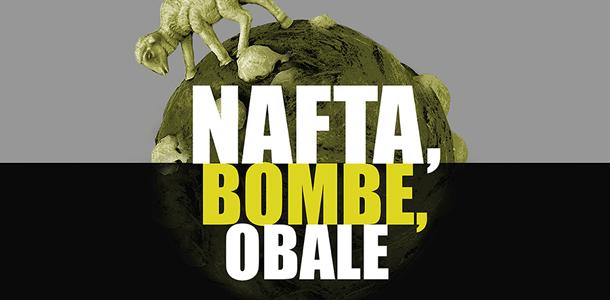 Nafta, bombe, obale (grafičko oblikovanje Ante Filipović Grčić)