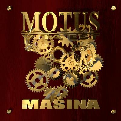 Motus Vita Est 'Mašina'