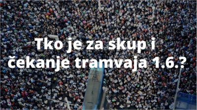 """Prosvjed """"Čekajući tramvaj zvan obrazovna reforma!"""": Još jednom na ulicu zbog kurikularne reforme"""