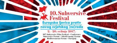 Subversive Festival: Europska ljevica protiv novog svjetskog (ne)reda