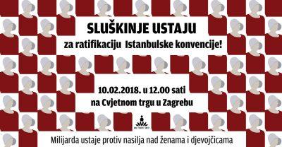 """""""Sluškinje"""" ustaju za ratifikaciju Istanbulske konvencije!"""