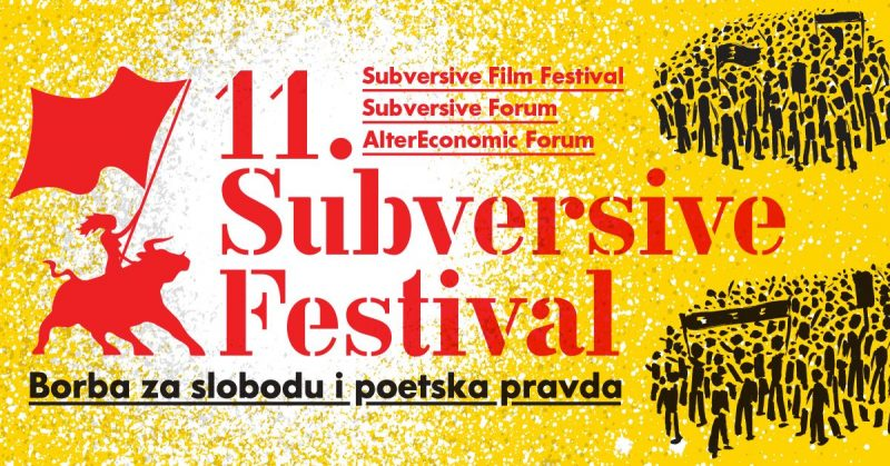 Počinje 11. izdanje Subversive Film Festivala