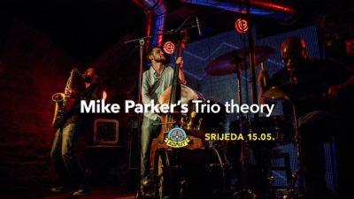 Eto i jazza u Azimutu: Mike Parker's Trio Theory