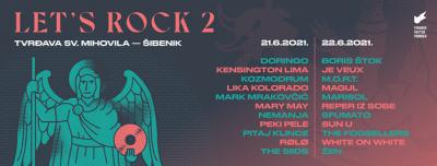 Let's Rock 2: Dva dana glazbe, 20 bendova, tri pozornice, jedna šibenska tvrđava